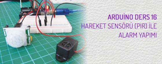 Arduino hareket sensörü alarmı yapımı