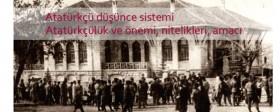 Atatürkçü düşünce sistemi, Atatürkçülük ve önemi