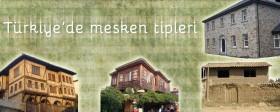Türkiye'de mesken tipleri (hımış, kerpiç, ahşap, taş)