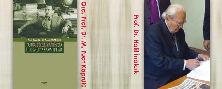 İki tarihçinin hayatı : Ord. Prof. Dr. M. Fuat Köprülü ve Prof. Dr. Halil İnalcık