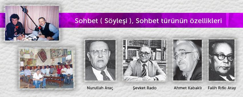 Sohbet ( söyleşi ) nedir, sohbet türünün özellikleri nelerdir, türk edebiyatında sohbet