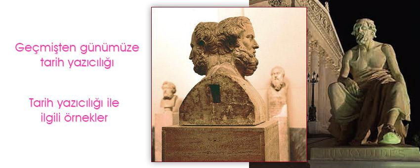 Geçmişten günümüze tarih yazıcılığı, Tarih yazıcılığı ile ilgili örnekler