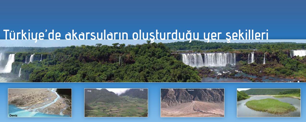 Türkiye'de akarsuların oluşturduğu yer şekilleri